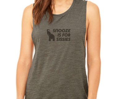WOMEN'S SNOOZE IS FOR SISSIES TANK